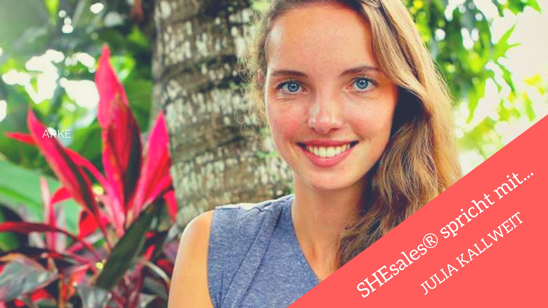 SHEsales® spricht mit… Julia Kallweit über coworking und coliving