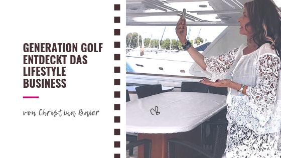 Generation Golf entdeckt das Life Style Business