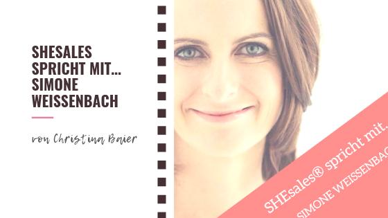 SHEsales spricht mit… Simone Weissenbach