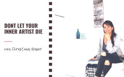 Don't let your inner artist die