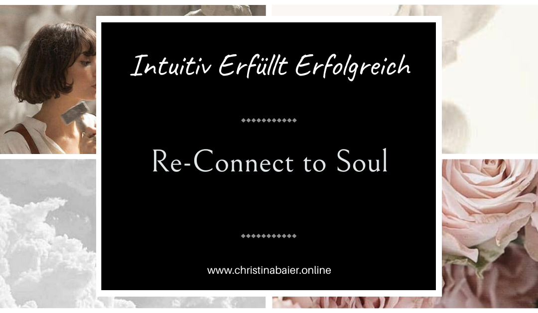 Re-Connect to Soul