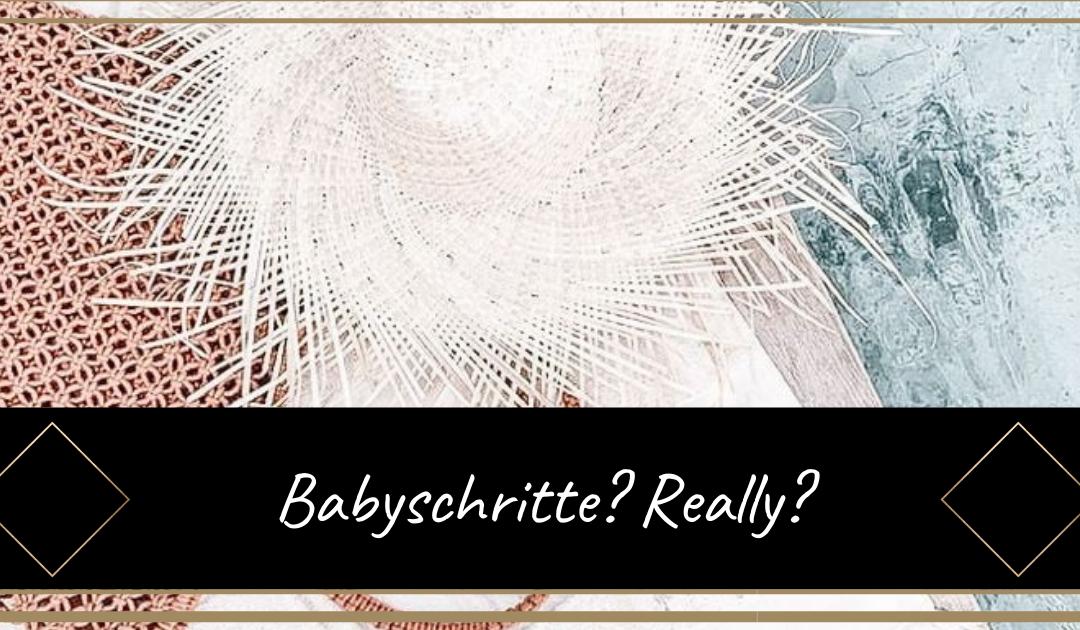 Babyschritte? Really?