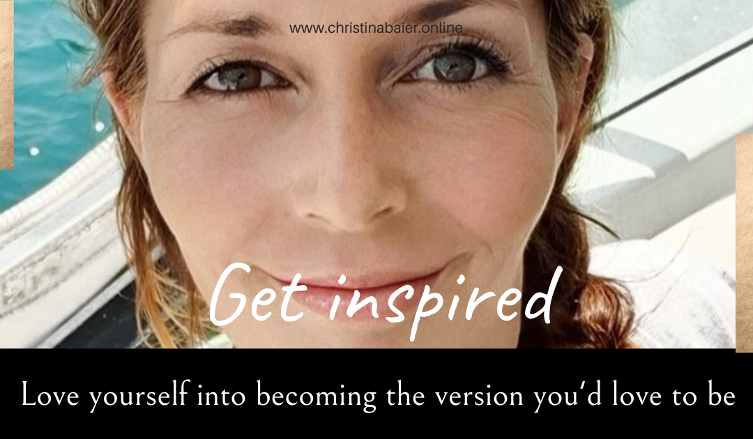 Love yourself into becoming the version you'd love to be