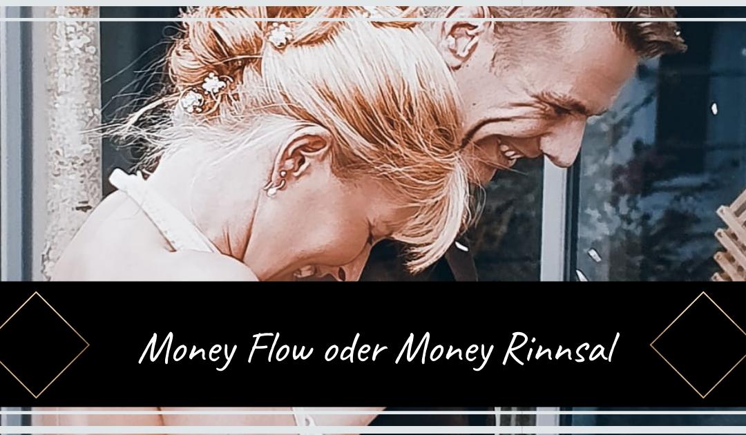 Money Flow oder Money Rinnsal