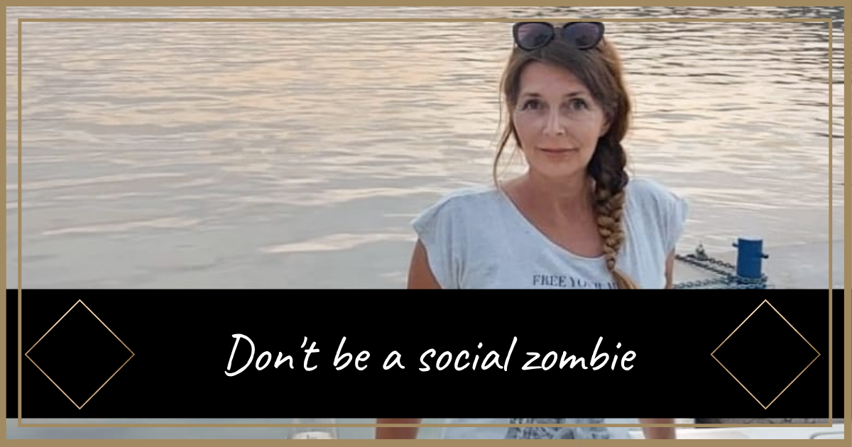 Don't be a social zombie